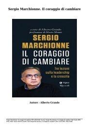 Scarica Sergio Marchionne. Il coraggio di cambiare (PDF, ePub, Mobi) Di Alberto Grando