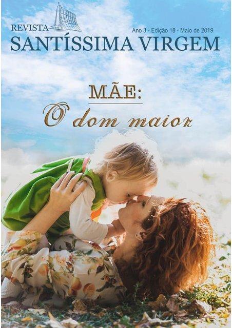 Revista Santíssima Virgem - Edição Maio 2019
