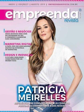EMPREENDA REVISTA - ED. 27 - AGOSTO - PATRÍCIA MEIRELLES