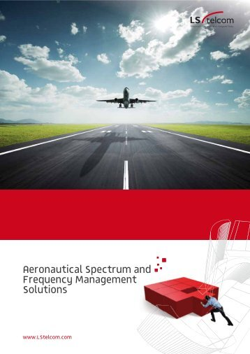 Aeronautical Spectrum and Frequency Management ... - LS telcom