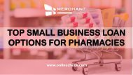 Top small business loan options for pharmacies