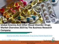 Anemia And Other Blood Disorder Drugs Global Market Report 2019