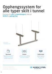 Opphengssystem for alle typer skilt i tunnel - Nordic Steel