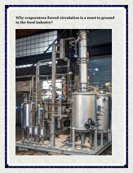Why evaporators forced circulation is a must to ground in the food industry