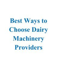 Best Ways to Choose Dairy Machinery Providers
