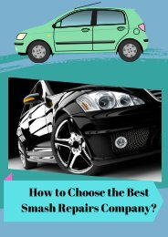 How to Choose the Best Smash Repairs Company?