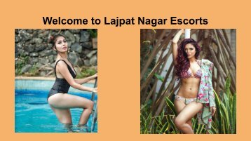 Welcome to Lajpat Nagar Escorts
