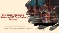 Beer Garden Restaurants Melbourne CBD For a Festive