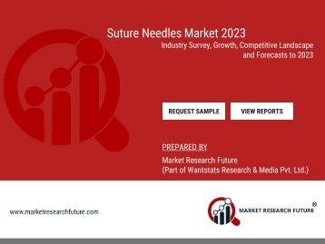 Suture Needles Market 2023