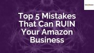 Top 5 Mistakes That Can RUIN Your Amazon Business-converted