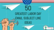 50 Excellent Labor Day Email Subject Lines for your Business