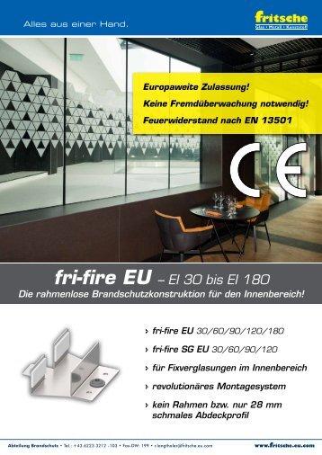 BS011 - friINFO - fri-fire EU - Rahmenlose Brandschutzkonstruktion