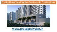 Prestige New Residential Venture Elysian
