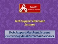 Tech Support Merchant Account Offers an incredible deal to your business