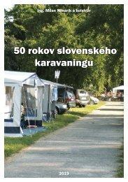 50 rokov slovenského karavaningu