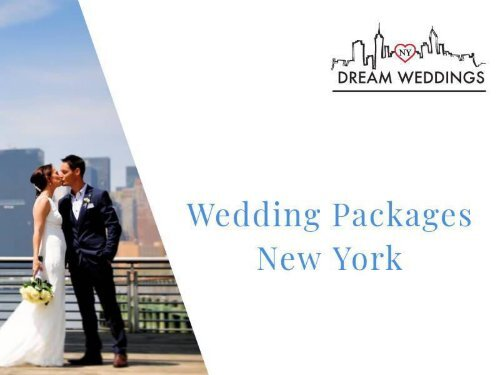 Choose the Best Wedding Packages New York