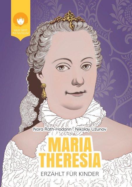MARIA THERESIA - erzählt für Kinder