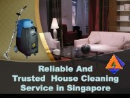 Reliable And Trusted  House Cleaning Service in Singapore