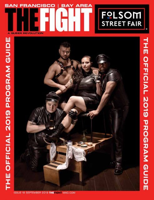 THE FIGHT SF / OFFICIAL FOLSOM STREET FAIR GUIDE SEPT. 2019