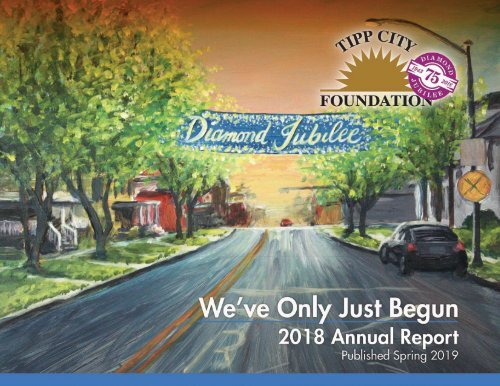 Tipp City Foundation 2018 Annual Report