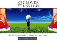 CLOVER AND COBBLER- Footwear Manufacturer