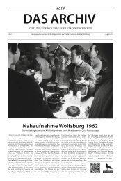 DAS ARCHIV Zeitung für Wolfsburger Stadtgeschichte Ausgabe #14 August 2019