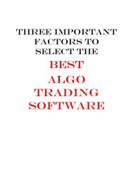 Three Important Factors to Select the Best Algo Trading Software