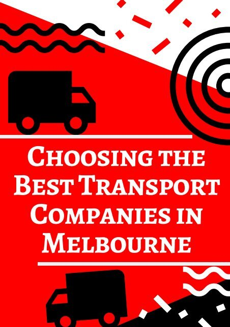 Choosing the Best Transport Companies in Melbourne