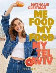 Nathalie Gleitman, ME FOOD, My Food, My Tel Aviv