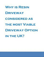 Why is Resin Driveway considered as the most Viable Driveway Option in the UK?