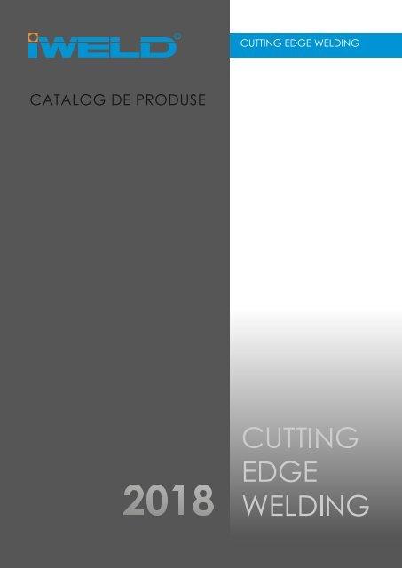 IWELD - Catalog de produse - 2018 (RO)