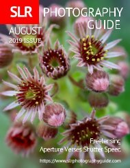 SLR Photography Guide - August Edition 2019