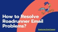How to Resolve Roadrunner Email Problems