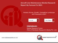 Aircraft Line Maintenance Market Research Report Information - Global Forecast to 2025