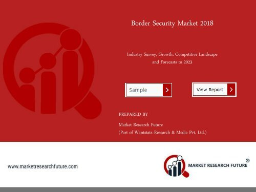 Border Security Market Research Report – Forecast to 2023