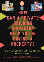 How Can A Private Building Inspector Help You In Buying a Property?