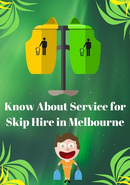 Know About Service for Skip Hire in Melbourne