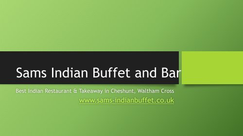 Best Indian Restaurant & Takeaway near me in Enfield