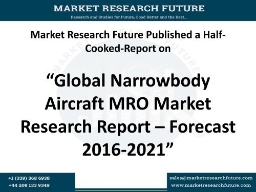 Global Narrow body Aircraft MRO Market Research Report – Forecast 2016-2023