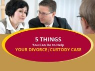 Here's What You Can Do To Help Your Divorce/Custody Case