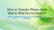 How to Transfer Photos from iPad to iPad ProAirmini4