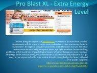 Pro Blast XL - May Increase your Stamina