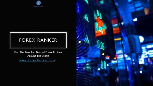 How to Find Trusted Forex Brokers