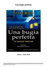 Scarica Una bugia perfetta Libri Gratis (PDF, ePub, Mobi) Di Clare Boyd
