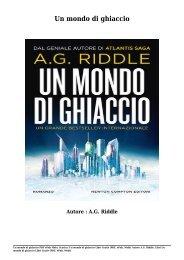 Scarica Un mondo di ghiaccio Libri Gratis (PDF, ePub, Mobi) Di A.G. Riddle