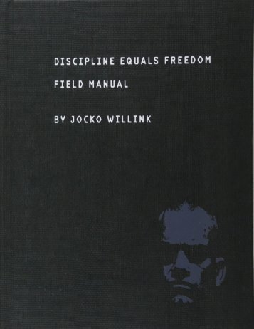 Discipline Equals Freedom Field Manual by Jocko Willink ( PDFDrive.com )