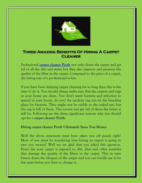 Amazing Benefits Of Hiring A Carpet Cleaner