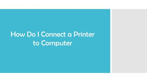 How Do I Connect a Printer To Computer