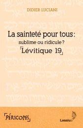 La sainteté pour tous : sublime ou ridicule ? Lévitique 19
