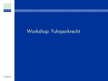 Workshop: Fuhrparkrecht - BMW Niederlassung Berlin
